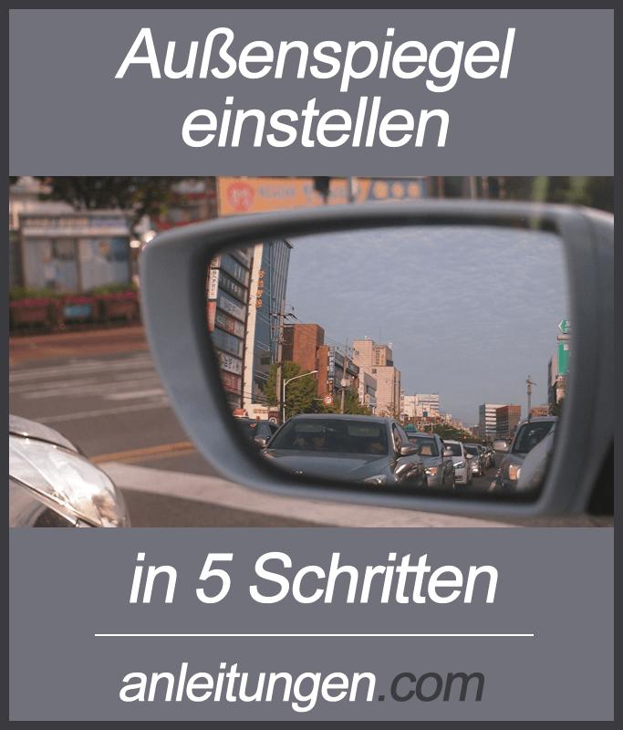 Bevorzugt Außenspiegel einstellen - Zur korrekten Verkehrsbeobachtung gehört ZX39