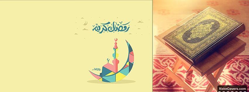 Ramadan Kareem Facebook Covers For Your Timeline Cover Photos Fb Cover Photos Cover Photos Facebook Cover