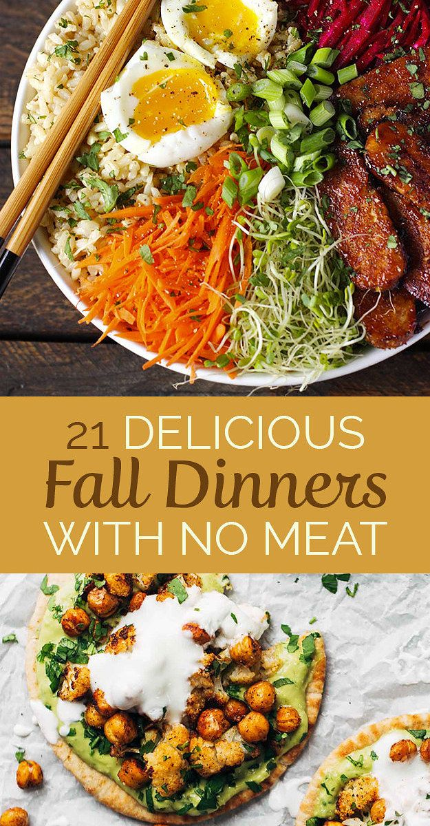 21 Delicious Fall Dinners With No Meat Healthy Vegetarian Vegetarian Dinners Vegetarian Recipes Healthy