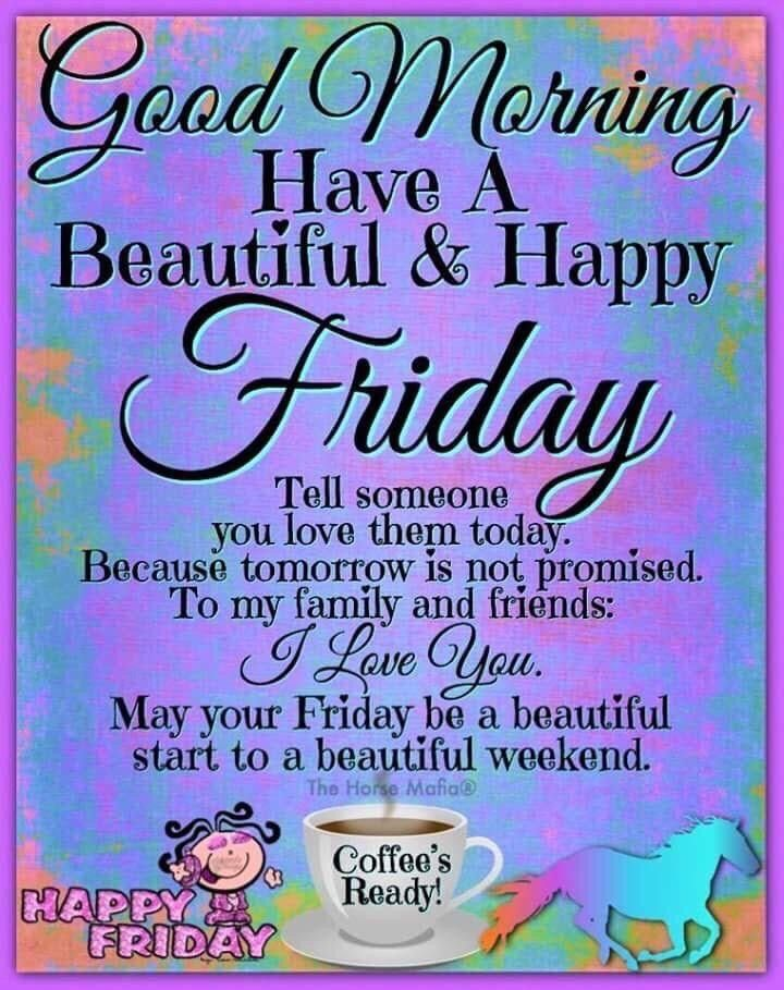 Pin by Teresa Moore on Happy Friday! in 2020 Good