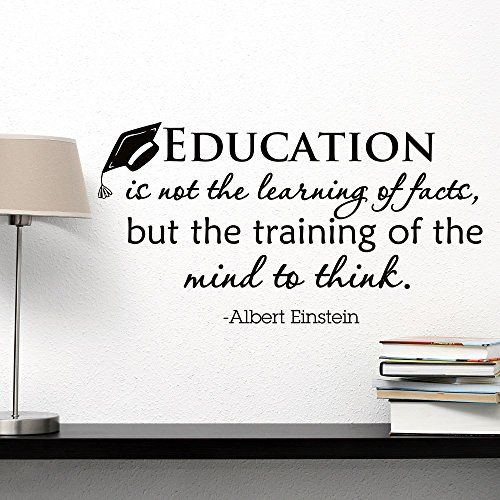 Inspirational Quotes About Education Wall Decal Albert Einstein Quote Education Is Not The Leahttps .