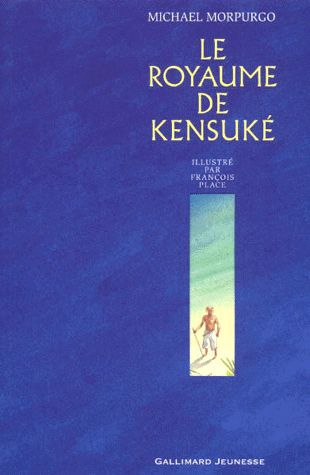 Le Royaume De Kensuke Gallimard Jeunesse Roman Et Lectures