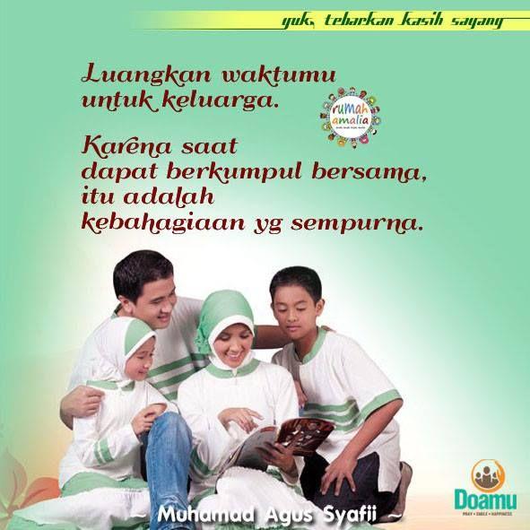 Luangkan Waktumu Untuk Keluarga Karena Saat Dapat Berkumpul