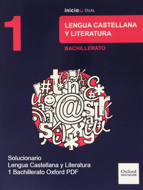 Solucionario Lengua Castellana Y Literatura 1 Bachillerato Oxford Pdf Lengua Castellana Lengua Bachillerato