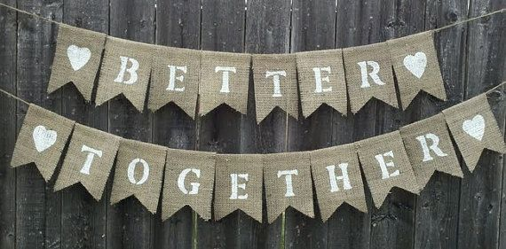 Rustic Charm Wedding Better Together Burlap Hanging Banner