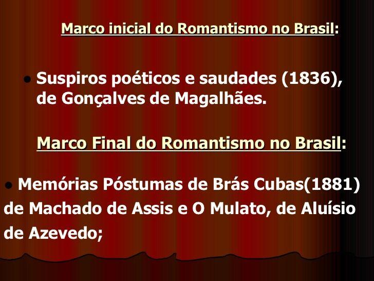 Marco Inicial Do Romantismo No Brasil Ul Li Suspiros Poeticos