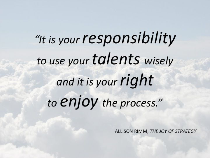 "Quote From Allison Rimm's Book, ""The Joy Of Strategy: A"