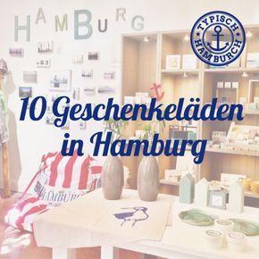 10 Geschenkeläden in Hamburg