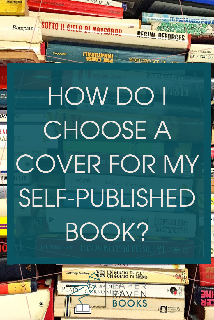 How Do I Choose A Cover For My Self-published Book