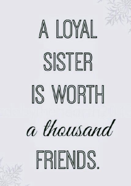 a loyal sister is worth a thousand friends lucy and sally