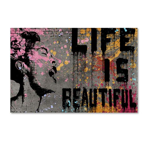 "Found it at AllModern - ""Life is Beautiful"" by Banksy Graphic Art on Wrapped Canvas"