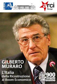 L'Italia dalla Ricostruzione al Boom Economico - Relatore: Gilberto Muraro