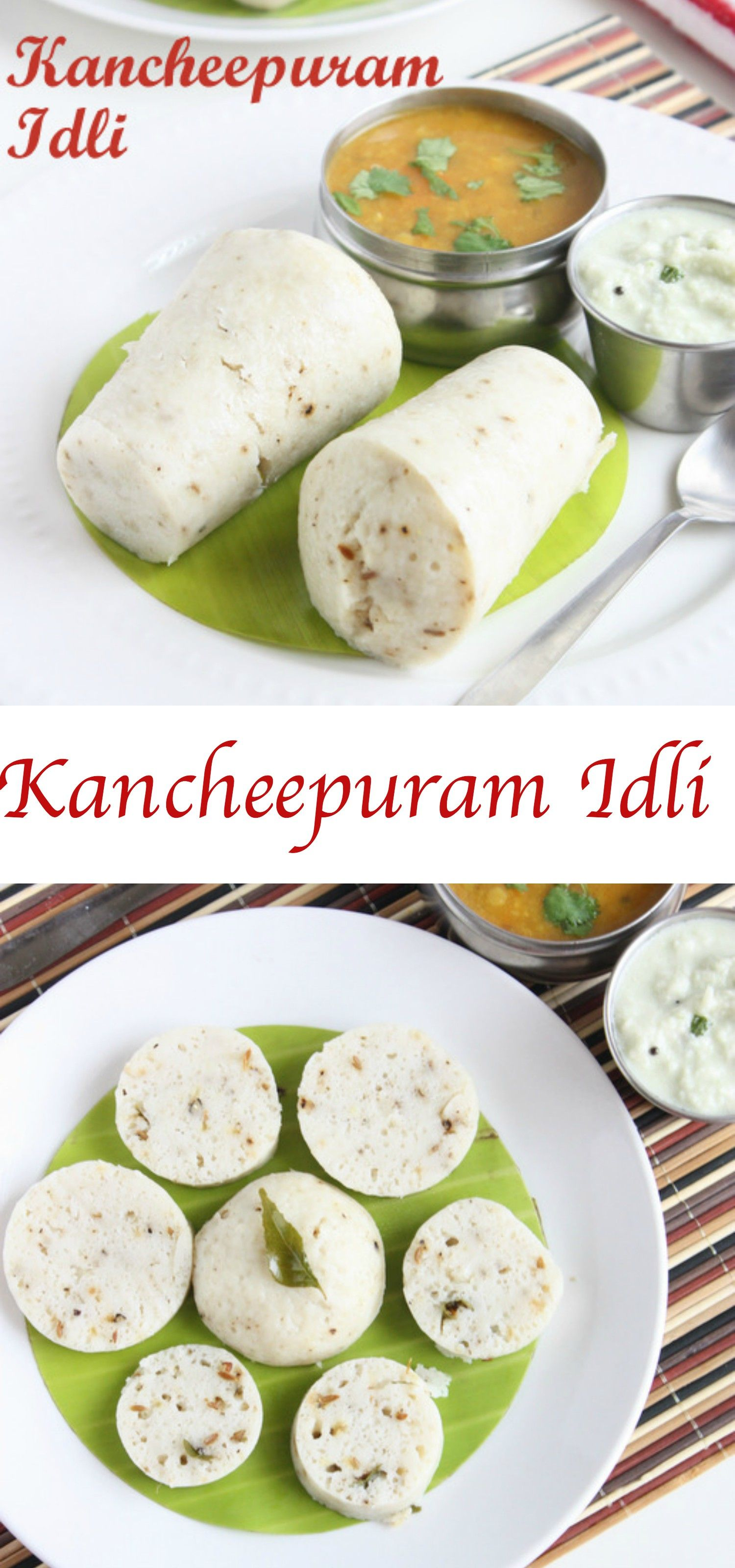 Kancheepuram style idly kanchipuram idli breakfast recipe food blogs forumfinder Gallery