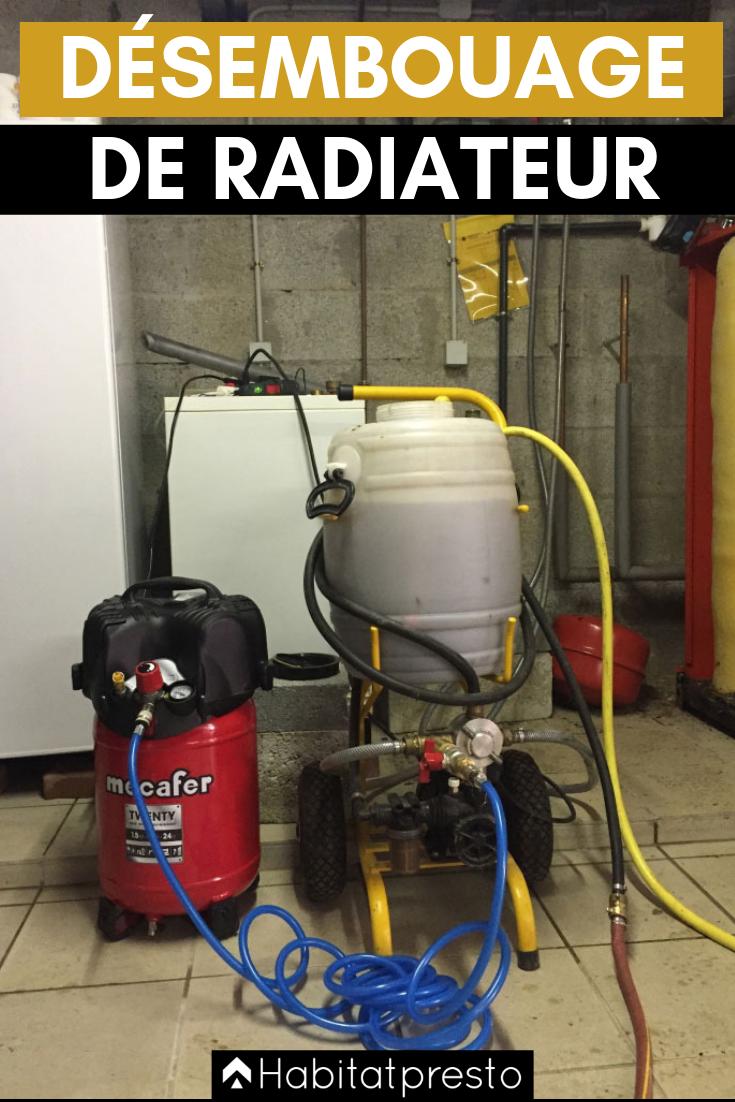Desembouage Radiateurs 9 Etapes Pour Un Chauffage Efficace