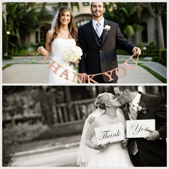 "Take a ""thank you"" picture for wedding cards.  Smart!"