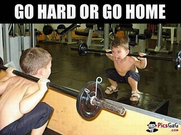 Go hard or Go Home [ More Funny Memes: http://www.picsgag ...