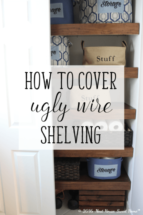 DIY Wood Covers for Wire Shelving | Wire shelving, Diy wood and Shelving