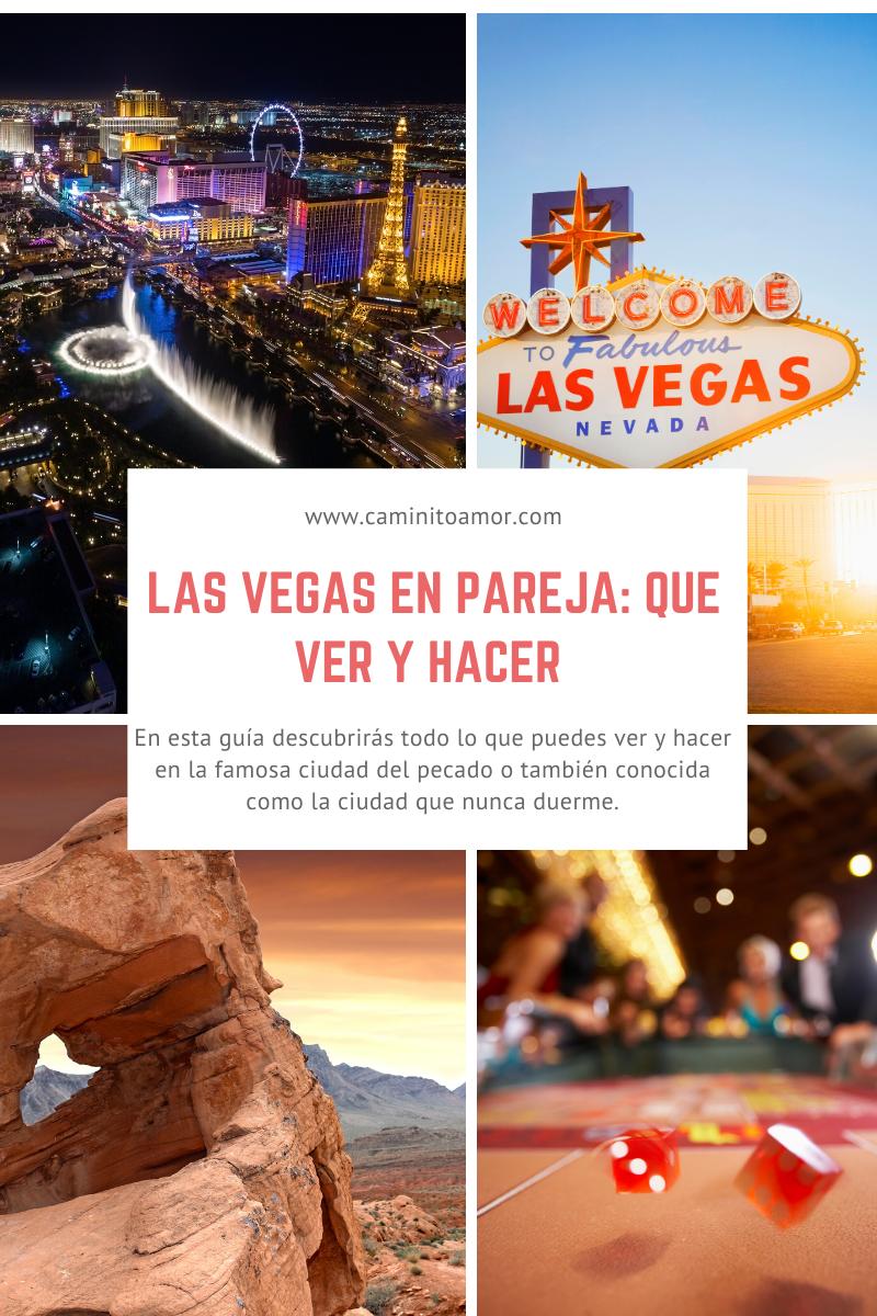 Las Vegas En Pareja Que Ver Y Hacer En La Ciudad Del Pecado En 2020 Las Vegas Ciudad Del Pecado Vegas