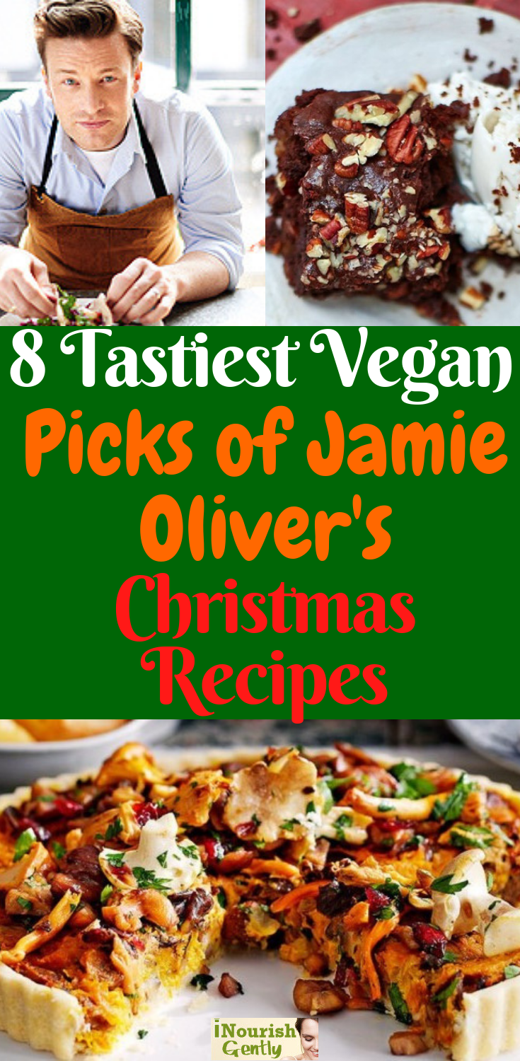 The 8 Tastiest Picks Of Jamie Oliver S Vegan Christmas Recipes Meat Eating Guests Will N In 2020 Vegan Christmas Recipes Christmas Food Dinner Vegan Holiday Recipes