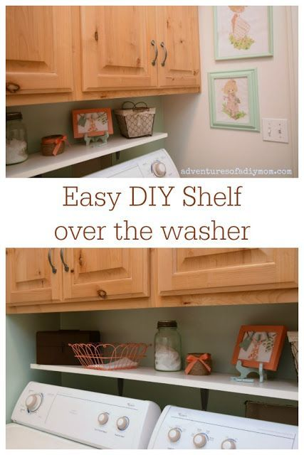 Easy DIY Shelf over the Washer - Laundry Room Makeover
