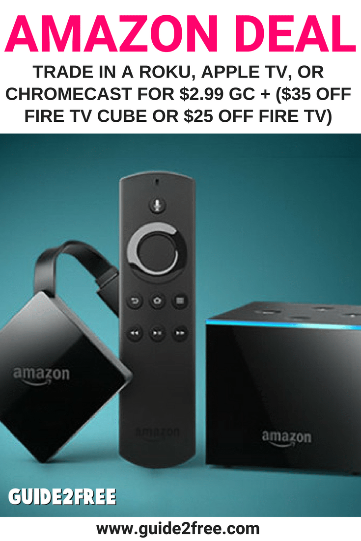 Amazon Trade in a Roku, Apple TV, or Chromecast for 2.99