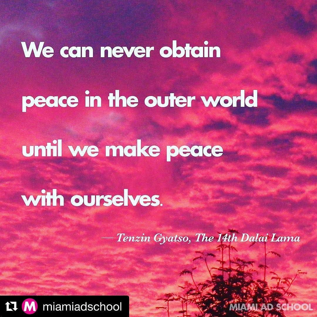 #Repost @miamiadschool  We can never obtain peace in the outer world until we make peace with ourselves. @dalailama #happyinternationalpeaceday #innerpeace #tibet #buddism #MASlife #pink #peace #mindfullness