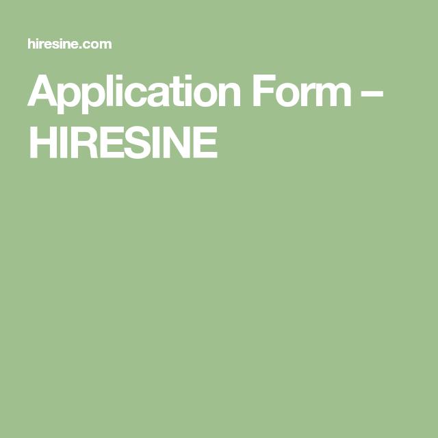 application form hiresine Application Form – HIRESINE  Application form, Application, Form