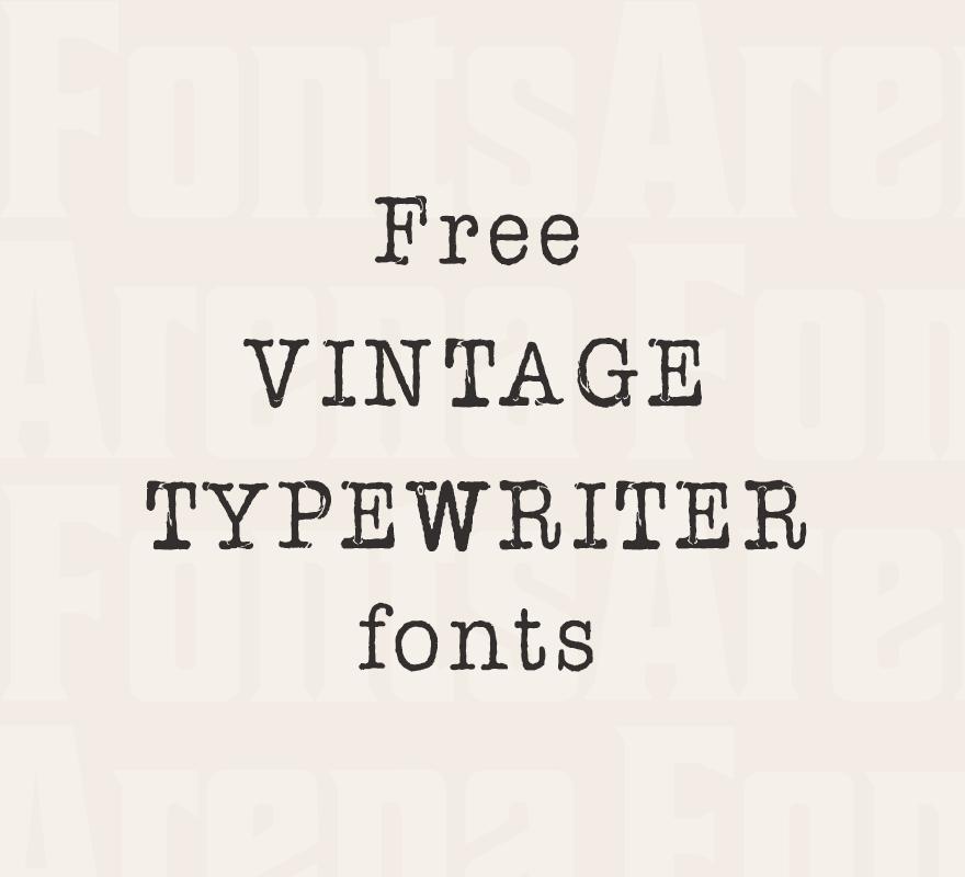 Free Vintage Typewriter Fonts Typewriter Font Vintage Fonts Free Vintage Fonts