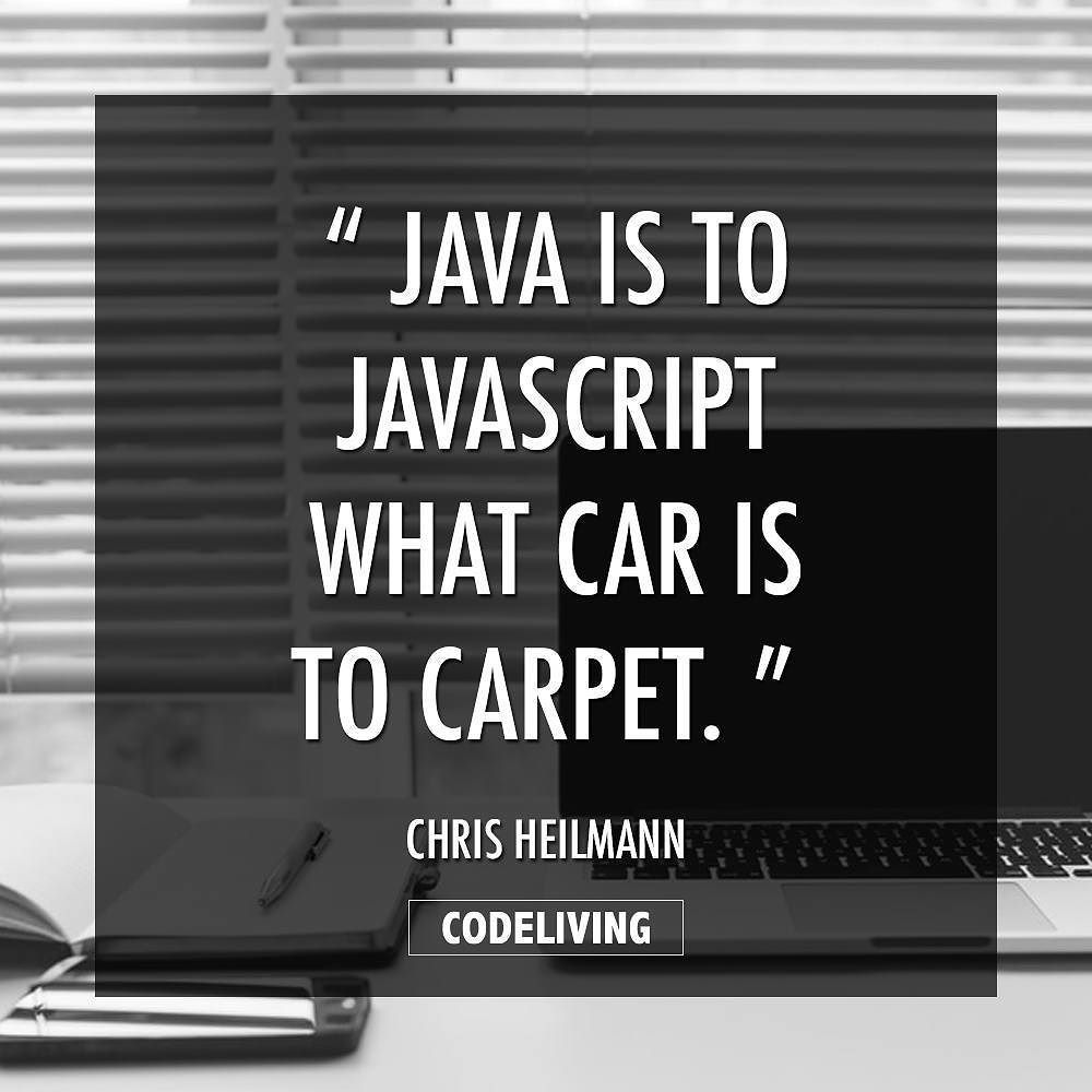 Java Is To Javascript What Car Is To Carpet Code Programming