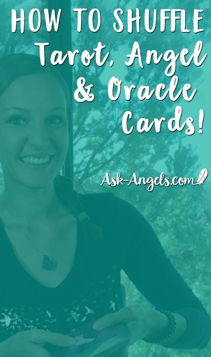 Learn how to shuffle tarot cards angel cards and oracle