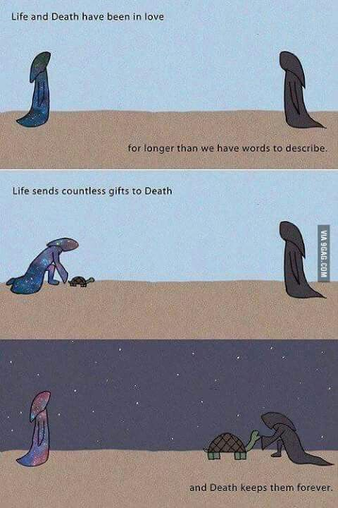 Death and Life are actually lovers. Time just drifted them apart