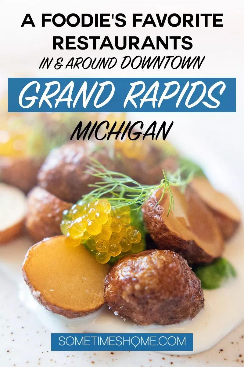 Foodie S Favorite Restaurants In Downtown Grand Rapids Michigan Food Foodie Tasty Dishes