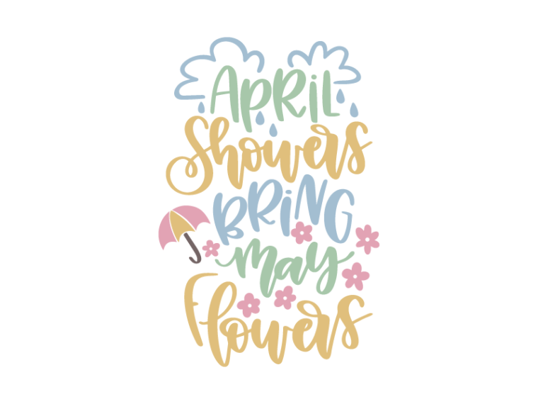 Free April Showers Bring May Flowers SVG DXF PNG & JPEG | April showers,  Lettering, Free svg