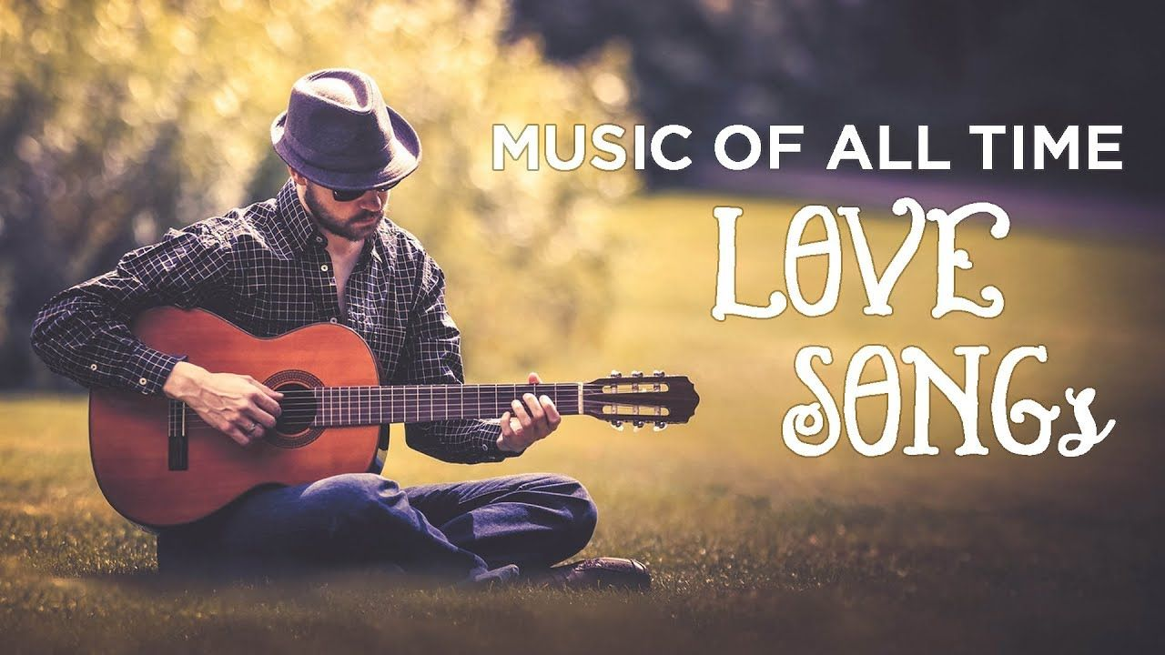 Music Of Beauty And Romance Most Guitar Love Songs Of All Time Love Songs Songs Music