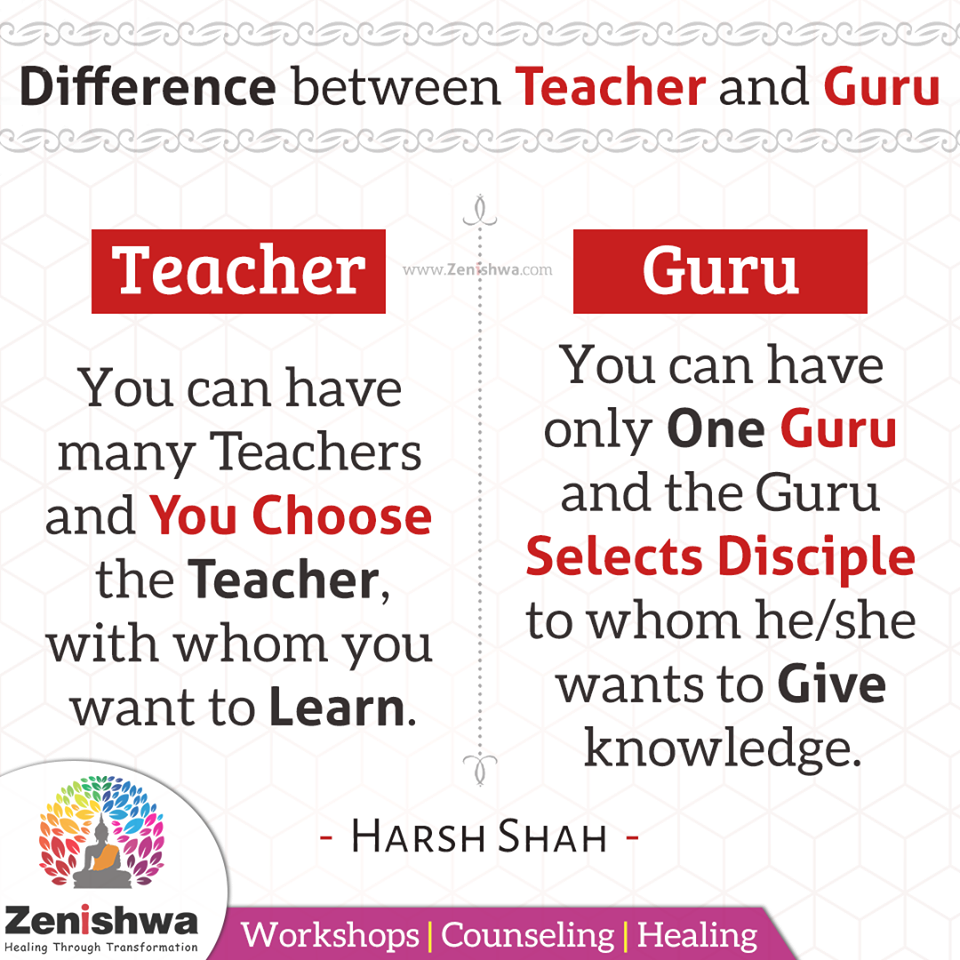 Do You Know The Difference Between Teacher And Guru You Can Have Many Teachers And You Choose The Teacher Most Of The Reality Quotes Guru Quotes Life Quotes
