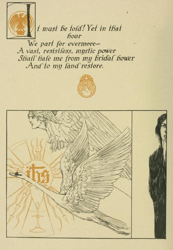The tale of Lohengrin, knight of the swan after the drama of Richard Wagner by T. W. Rolleston, 1914