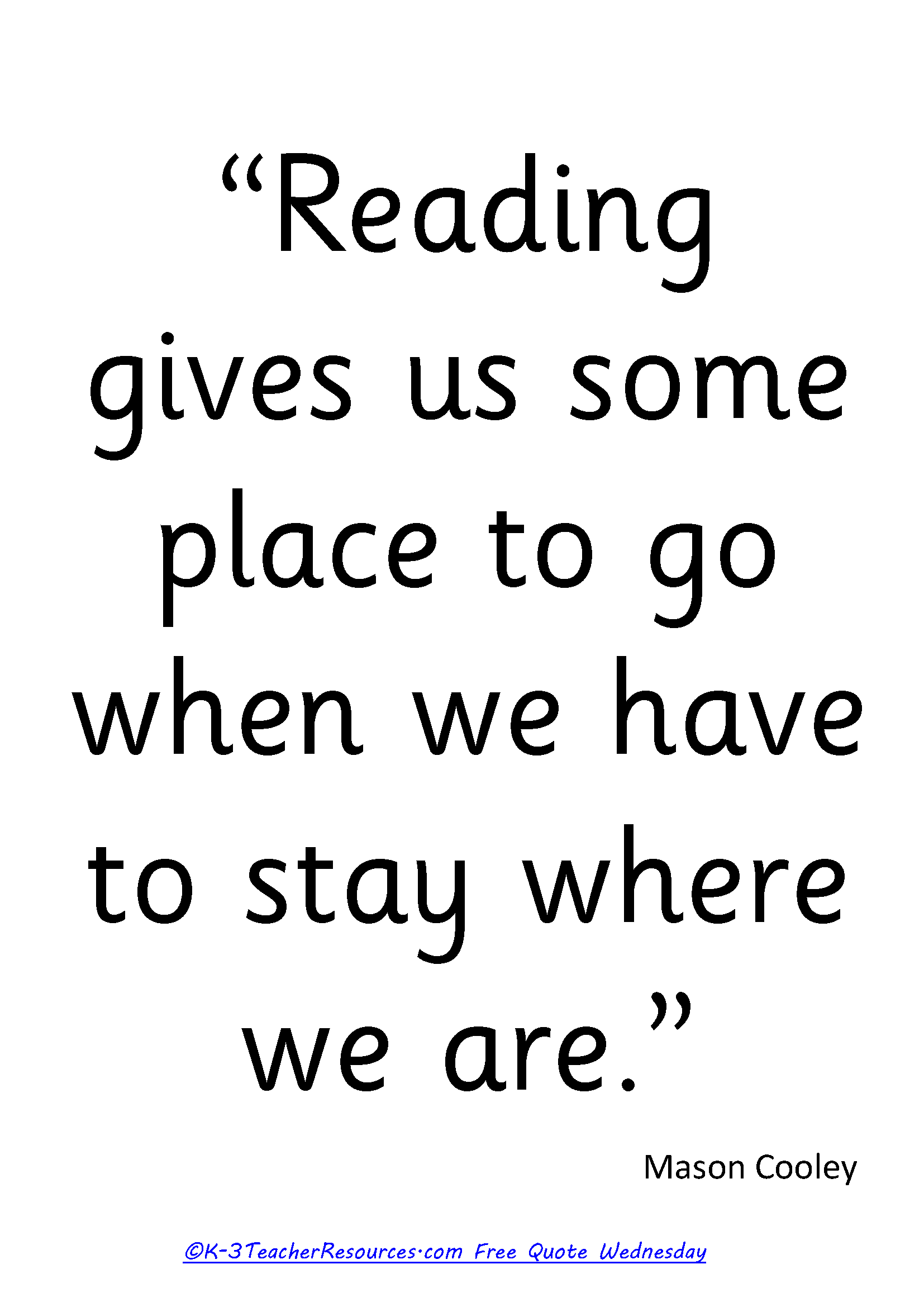 Free reading images and quotes free reading gives us a place to go childrens quote