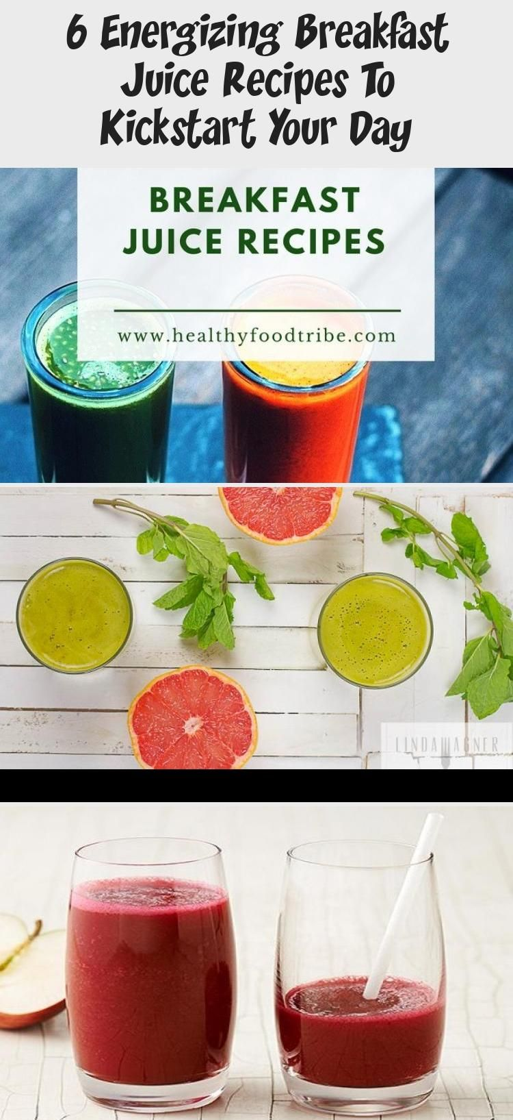 Six Delicious And Energizing Breakfast Juice Recipes To Help