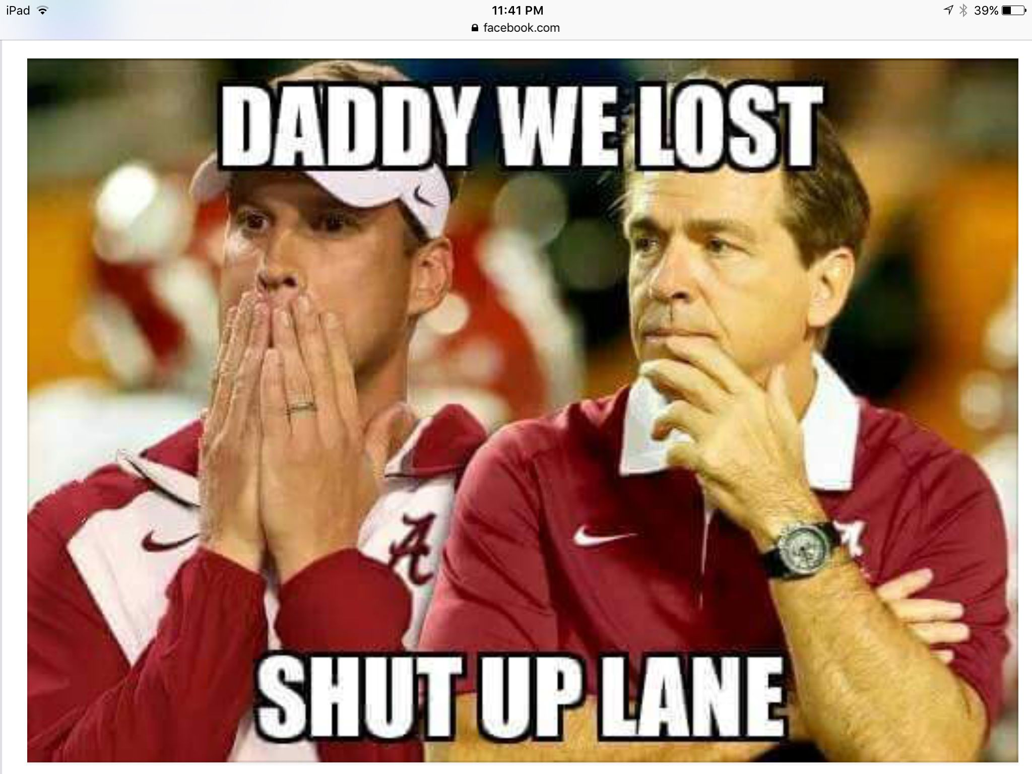 You Ve Got To Be Able To Laugh After A Tough Loss Roll Tide College Football Memes Football Jokes Lsu Tigers Football