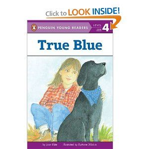True Blue (Penguin Young Readers, L4): Joan Elste, DyAnne Disalvo: 9780448412641