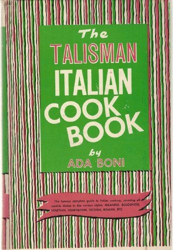 The Talisman Italian Cookbook: Italys bestselling cookbook adapted for American kitchens. (By Ada Boni) On Thriftbooks.com. FREE US shipping on orders over $10. Il Talismano is and has been for over 50 years the one great standard Italian cookbook. It is to Italians what Joy of Cooking is to Americans. Containing in simple and clear form the best recipes for...
