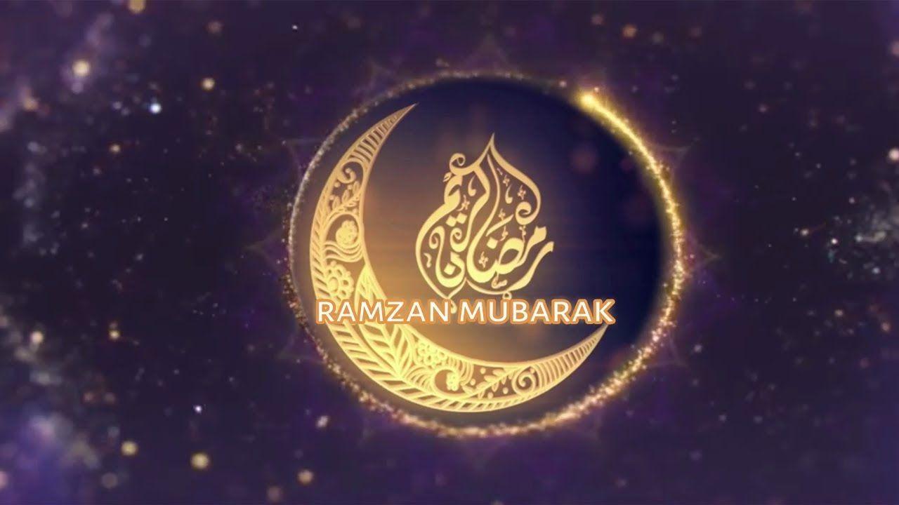 Ramzan Ul Mubarak 2018 Ramzan Special Videos For Whatsapp Status And Ramzan Images Hd Ramzan Images Islamic Pictures