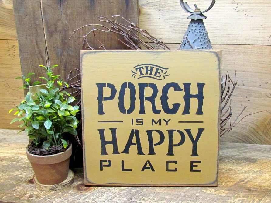 Porch Decor, Wooden Sign, The Porch Is My Happy Place
