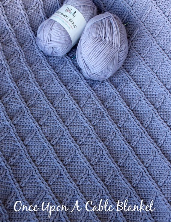 Download Now - CROCHET PATTERN Once Upon A Cable Blanket - Make to ...
