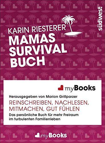 myBook - Mamas Survivalbuch: Das persönliche Buch für meh... https://www.amazon.de/dp/3517089621/ref=cm_sw_r_pi_dp_r4suxb67K4PGD
