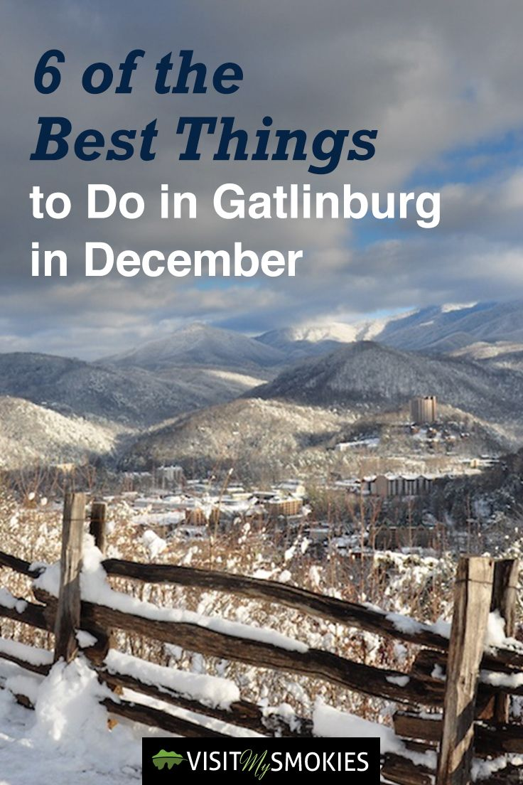 6 Of The Best Things To Do In Gatlinburg Tn December