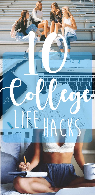 10 Life Changing College Life Hacks