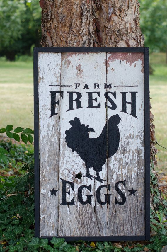 Pin By Erika Johnson On For The Home Chicken Signs Farm Fresh Eggs Farm Signs