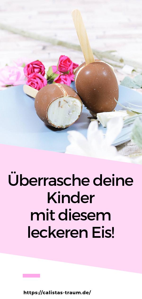 Mhhm, der Frühling beziehungsweise Sommer naht. Ideale Voraussetzungen für ein leckeres selbstgemachtes Eis aus kinder Ü-Eiern. Wie ihr das einfach zuhause selber machen könnt, verrate ich hier!  #üei #kinder #eis #selbermachen #bilder #dekoration #becher #amstiel #rezept #geburtstag #anrichten #schnee #eisselbermachen #ohneeismaschine #eismaschine #kinderüberraschung #diy #essen #eisbombe #ideen #werbung #ideenzumselbermachenfürkinder