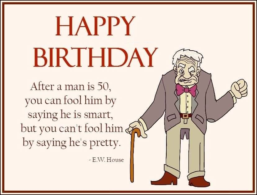 Birthday quotes funny for him birthday quotes funny for